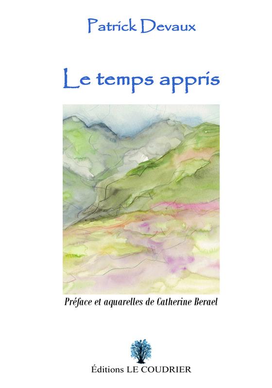 PATRICK DEVAUX - Le Temps appris