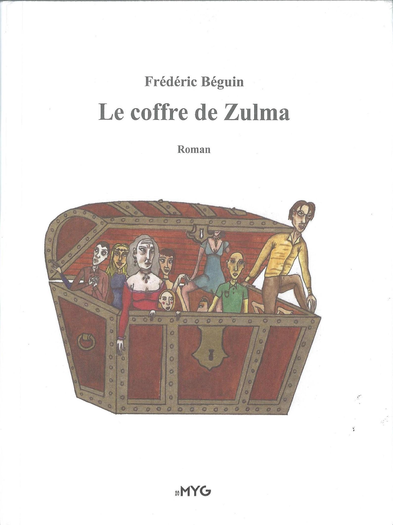 FRÉDÉRIC BÉGUIN - Le coffre de Zulma