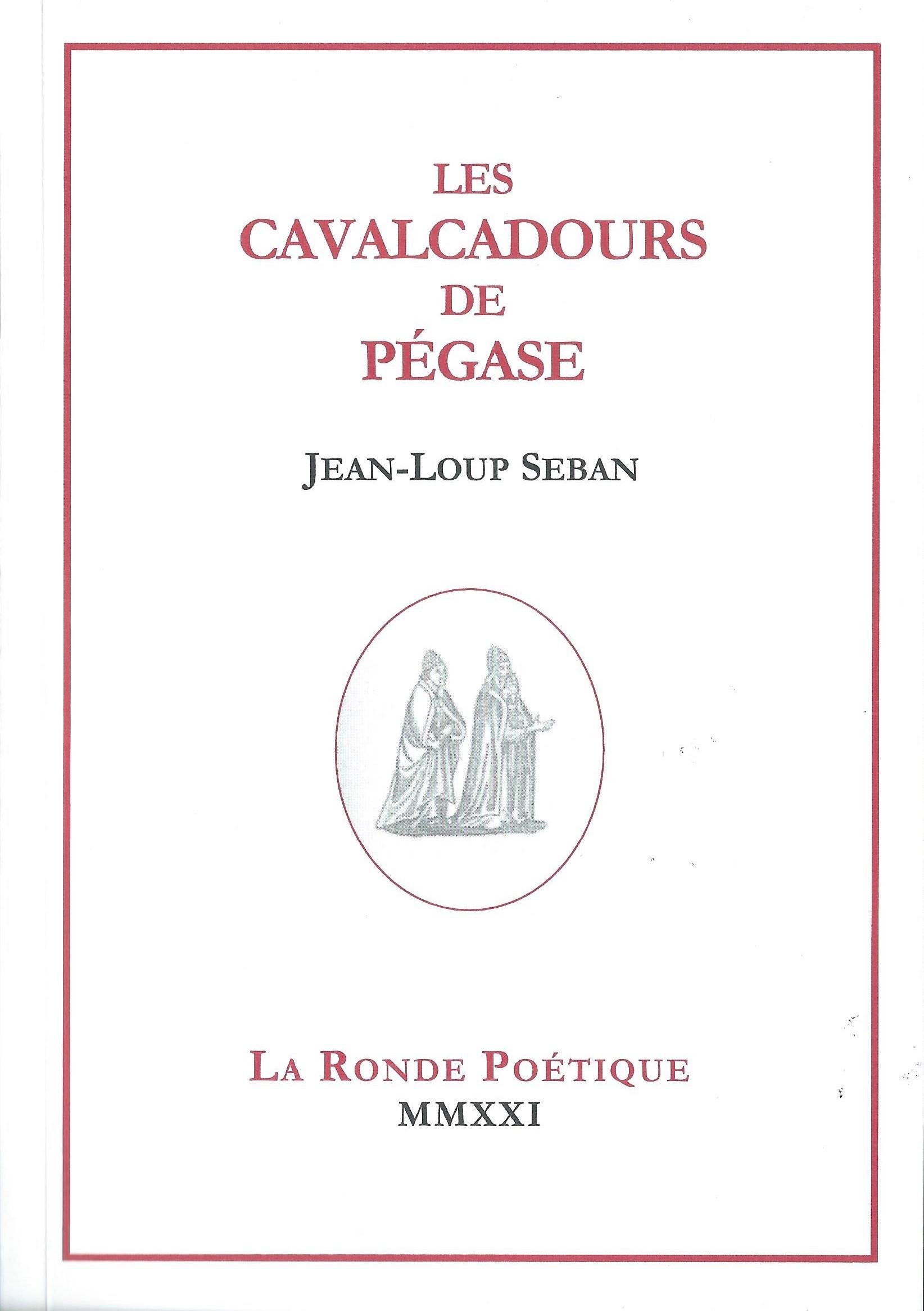 JEAN-LOUP SEBAN - Les Cavalcadours de Pégase